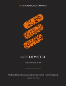 Biochemistry : The molecules of life