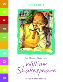 True Lives: Shakespeare, Paperback Book