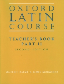 Oxford Latin Course:: Part II: Teacher's Book, Paperback Book