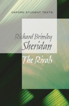 Oxford Student Texts: Sheridan: The Rivals, Paperback Book