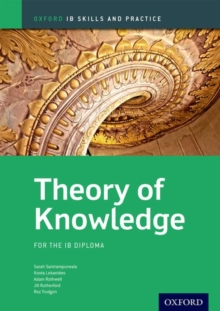 Theory of Knowledge Skills and Practice: Oxford IB Diploma Programme, Paperback Book