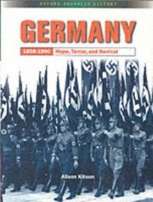 Germany 1858-1990: Hope, Terror and Revival, Paperback Book