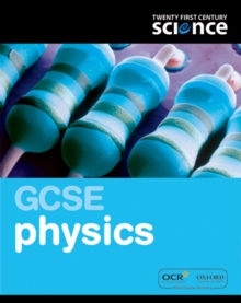 Twenty First Century Science: GCSE Physics Student Book, Paperback Book