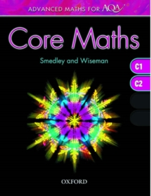 Advanced Maths for AQA: Core Maths C1+C2, Paperback Book