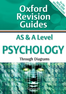 AS and A Level Psychology Through Diagrams : Oxford Revision Guides, Paperback Book