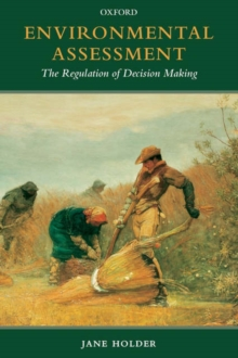 Environmental Assessment : The Regulation of Decision Making, Paperback / softback Book