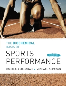 The Biochemical Basis of Sports Performance, Paperback Book