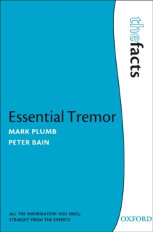 Essential Tremor : The Facts, Paperback Book