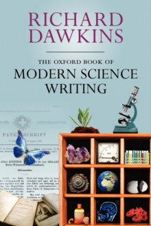 The Oxford Book of Modern Science Writing, Paperback Book