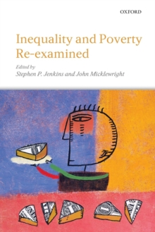 Inequality and Poverty Re-Examined, Paperback / softback Book