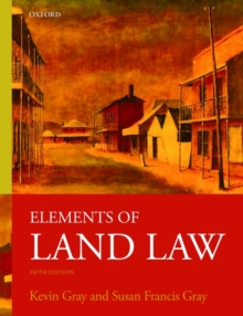 Elements of Land Law, Paperback / softback Book