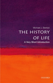 The History of Life: A Very Short Introduction, Paperback / softback Book