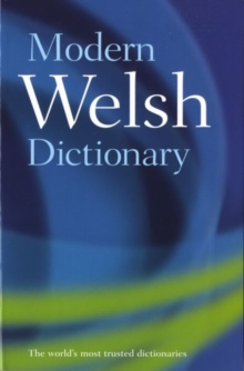 Modern Welsh Dictionary : A guide to the living language, Paperback Book
