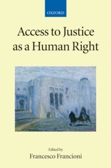 Access to Justice as a Human Right, Paperback / softback Book