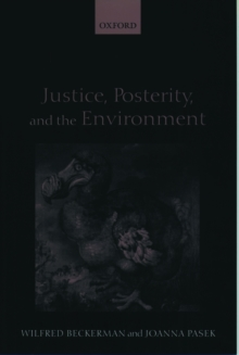 Justice, Posterity, and the Environment, Paperback / softback Book