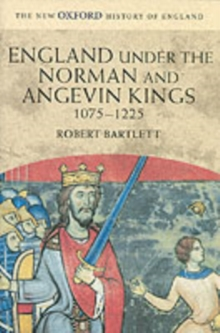 England Under the Norman and Angevin Kings : 1075-1225, Paperback Book