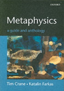 Metaphysics: A Guide and Anthology, Paperback / softback Book
