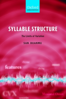 Syllable Structure : The Limits of Variation, Hardback Book