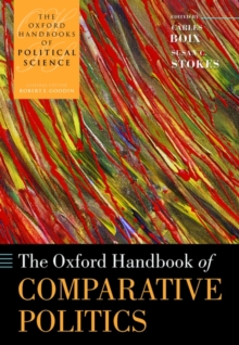The Oxford Handbook of Comparative Politics, Hardback Book