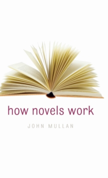 How Novels Work, Hardback Book