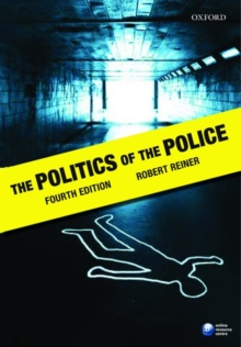 The Politics of the Police, Paperback Book