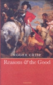 Reasons and the Good, Hardback Book