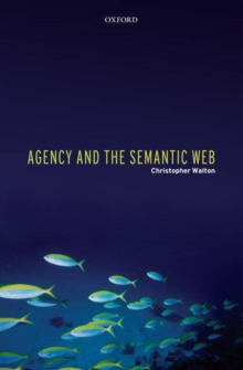 Agency and the Semantic Web, Hardback Book