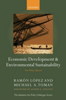 Economic Development and Environmental Sustainability : New Policy Options, Paperback / softback Book