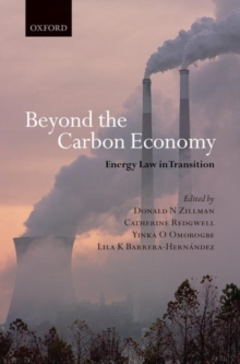 Beyond the Carbon Economy : Energy Law in Transition, Hardback Book