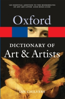 The Oxford Dictionary of Art and Artists, Paperback Book