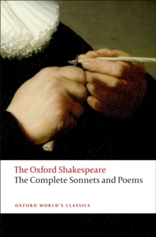 The Complete Sonnets and Poems: The Oxford Shakespeare, Paperback Book