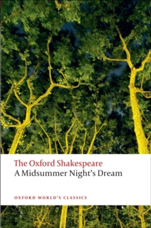 A Midsummer Night's Dream: The Oxford Shakespeare, Paperback Book