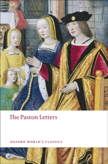 The Paston Letters : A Selection in Modern Spelling, Paperback Book