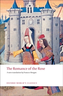 The Romance of the Rose, Paperback Book