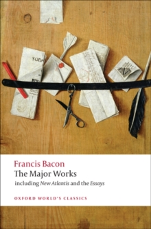 Francis Bacon : The Major Works, Paperback Book