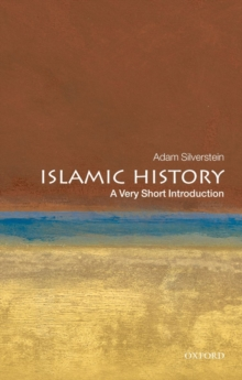 Islamic History: A Very Short Introduction, Paperback Book