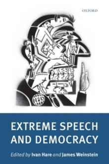 Extreme Speech and Democracy, Hardback Book
