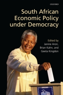 South African Economic Policy under Democracy, Hardback Book
