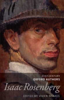 Isaac Rosenberg : 21st-Century Oxford Authors, Hardback Book