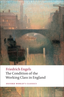 The Condition of the Working Class in England, Paperback Book