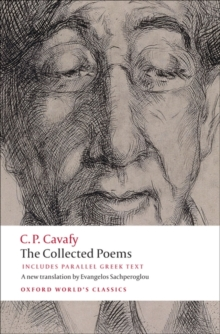 The Collected Poems : with parallel Greek text, Paperback / softback Book