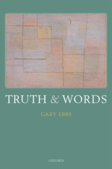 Truth and Words, Hardback Book