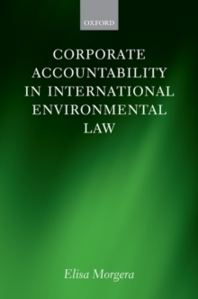 Corporate Accountability in International Environmental Law, Hardback Book