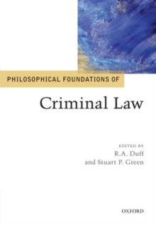 Philosophical Foundations of Criminal Law, Hardback Book
