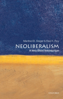Neoliberalism: A Very Short Introduction, Paperback Book