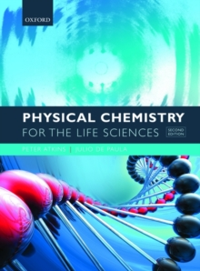 Physical Chemistry for the Life Sciences, Paperback Book