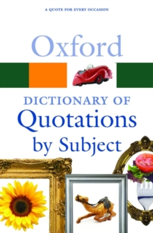 Oxford Dictionary of Quotations by Subject, Paperback Book