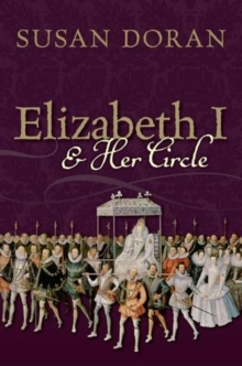 Elizabeth I and Her Circle, Hardback Book