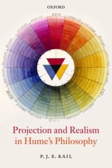 Projection and Realism in Hume's Philosophy, Paperback / softback Book