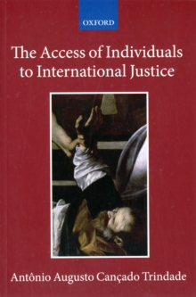 The Access of Individuals to International Justice, Paperback / softback Book